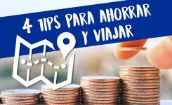 4 consejos para ahorrar y viajar